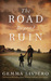 The Road Beyond Ruin by Gemma Liviero