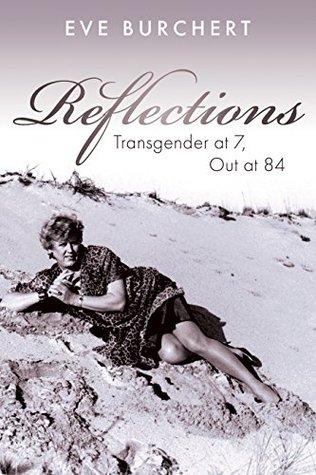 Reflections: Transgender at 7, Out at 84