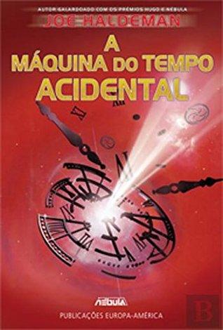 A Máquina do Tempo Acidental