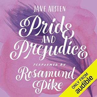 Pride and Prejudice performed by Rosamund Pike