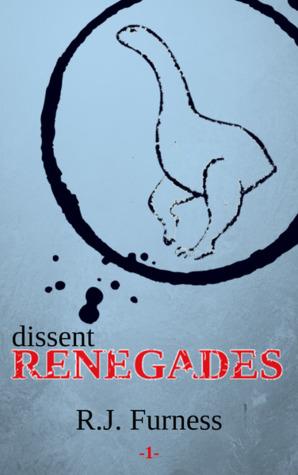 dissent: RENEGADES