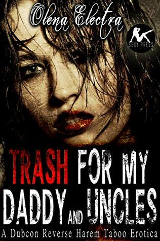 Trash for My Daddy and Uncles