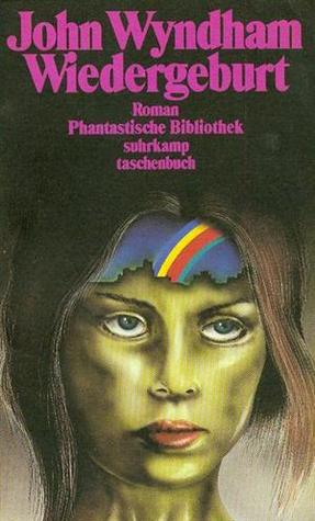 Wiedergeburt (Phantastische Bibliothek, 192)