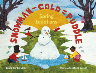 Snowman - Cold = Puddle by Laura Purdie Salas