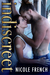Indiscreet by Nicole  French