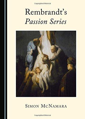 Rembrandt's Passion Series