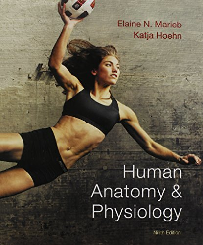 Human Anatomy & Physiology (9th Edtion)
