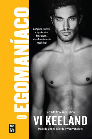O Egomaníaco by Vi Keeland