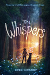 The Whispers by Greg  Howard