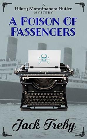 A Poison Of Passengers (Hilary Manningham-Butler Book 4)