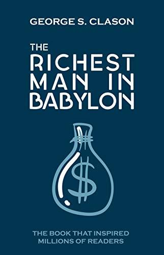 The Richest Man in Babylon: Original Edition