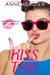 Kiss This by Anne Mercier
