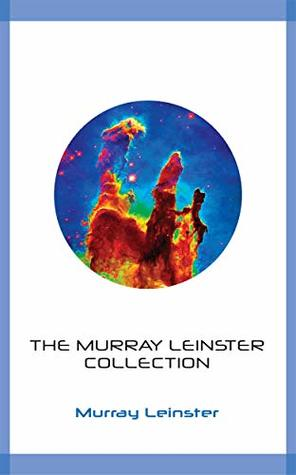 The Murray Leinster Collection