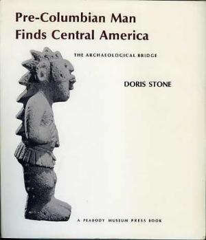 Pre-Columbian Man Finds Central America: The Archaeological Bridge