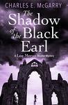 The Shadow of the Black Earl: A Leo Moran Murder Mystery (The Leo Moran Murder Mysteries)