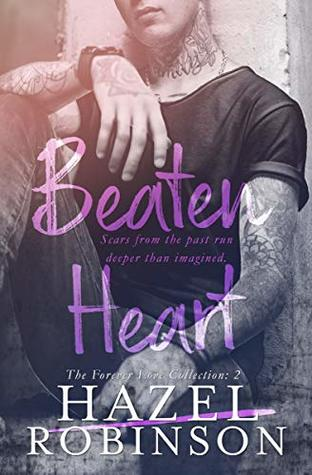 Beaten Heart (The Forever Love Collection Book 2)