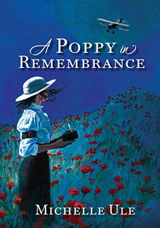 A Poppy in Remembrance by Michelle Ule