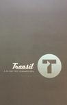 Transit: A 30 Day Trip Towards God
