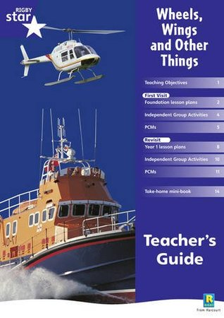 Wheels, Wings and Other Things (Rigby Star Shared Reception Non-Fiction: Teachers Guide RED GIANT)