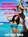 NAUGHTY hotwife on vacation by Jae John Rose