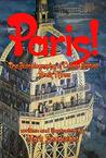 Paris! (The Autobiography of Calista Antoine Book 3)