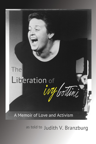 The Liberation of Ivy Bottini: A Memoir of Love and Activism