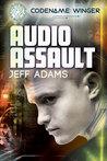 Audio Assault by Jeff  Adams