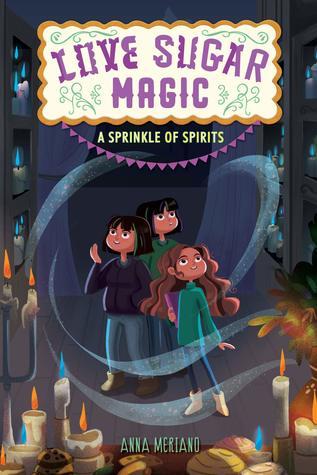 A Sprinkle of Spirits (Love Sugar Magic, #2)