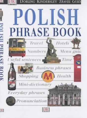 Eyewitness Travel Phrase Book: Polish (Eyewitness Travel Guides Phrase Books)