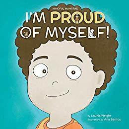 I Am Proud of Myself! (Mindful Mantras, #7)