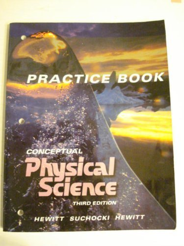 Conceptual Physical Science: Practice Book