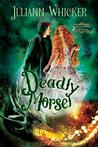 Deadly Morsel: Rosewood Academy of Witches and Mages (Darkly Sweet Book 5)