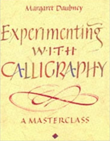 Experimenting with Calligraphy: A Masterclass