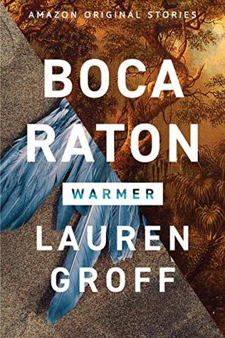 Boca Raton (Warmer Collection #2)