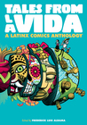 Tales from la Vida: A Latinx Comics Anthology