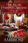 The Killer Christmas Sweater Club (A Seaside Cove Bed & Breakfast Mystery, #3)