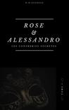 Rose et Alessandr...