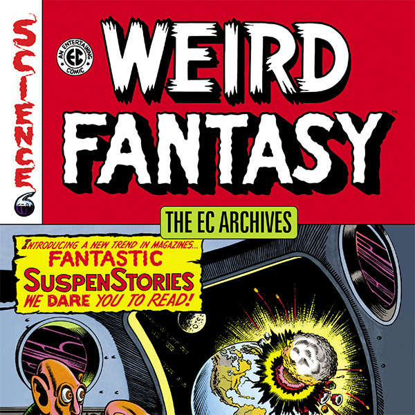 The EC Archives: Weird Fantasy (Collections) (3 Book Series)