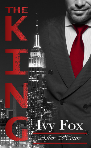 The King ( After Hours, #1)