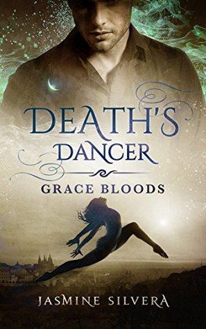 Death's Dancer (Grace Bloods, #1)