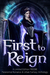 First to Reign by Heather Marie Adkins