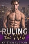 Ruling the Mob by Kristen Luciani