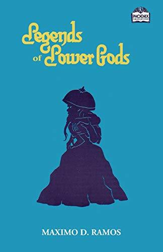 Legends of Lower Gods: Stories About Creatures From Philippine Mythology & Folklore (REALMS OF MYTHS AND REALITY.) (Volume 3)
