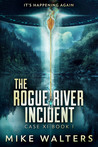 The Rogue River Incident