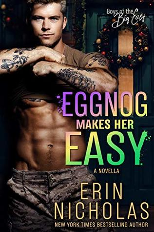 Eggnog Makes Her Easy (Boys of the Big Easy)