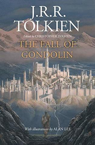 The Fall of Gondolin by D P J R Tolkine