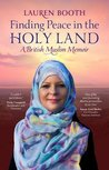 Finding Peace in the Holy Land by Lauren Booth