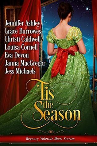 'Tis the Season: Regency Yuletide Short Stories
