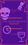 The Dehydrated Diaries: My Parched Voyages through Time