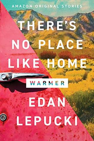 There's No Place Like Home (Warmer Collection #4)
